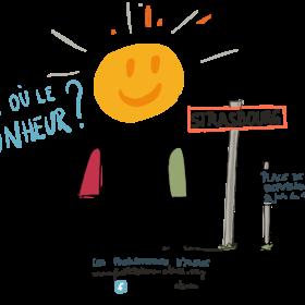 Il est où le bonheur ? Samedi 9 juin 208 à Strasbourg avec les Facilitateurs d'Alsace