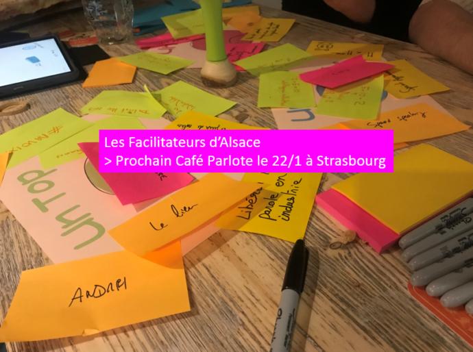 22/1/19 : Café Parlote avec Les Facilitateurs d'Alsace