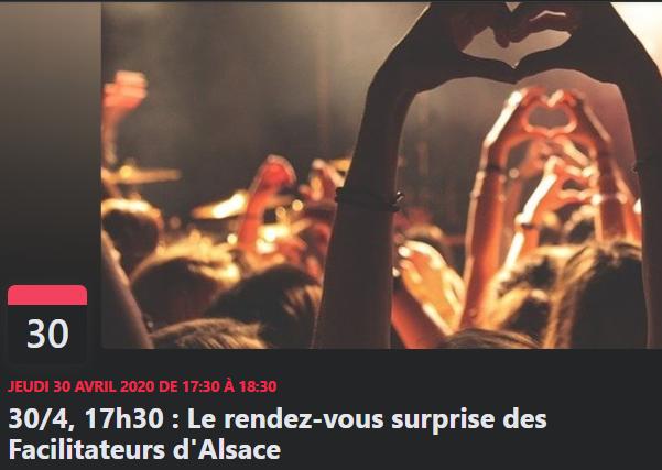 30/4/2020 : Le rendez-vous parlote surprise des Facilitateurs d'Alsace